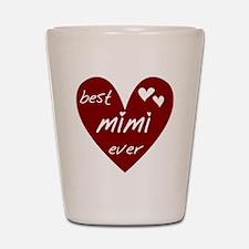 Heart Best Mimi Ever Shot Glass