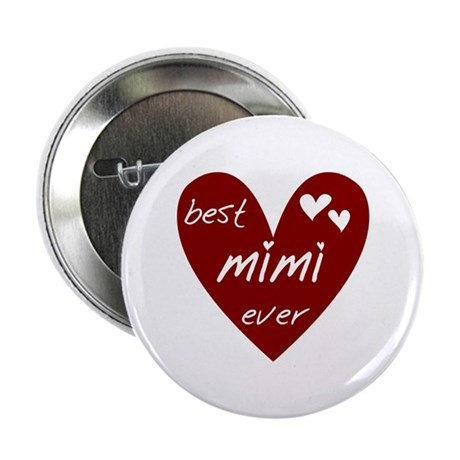 "Heart Best Mimi Ever 2.25"" Button"
