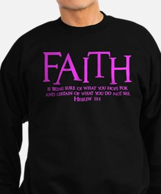 Hebrew 11:1 Sweatshirt