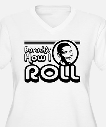 Obama - Barack's How I Roll T-Shirt