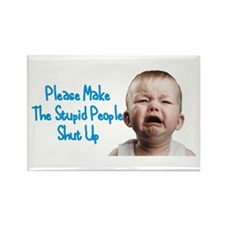 Tell people to shut up Rectangle Magnet