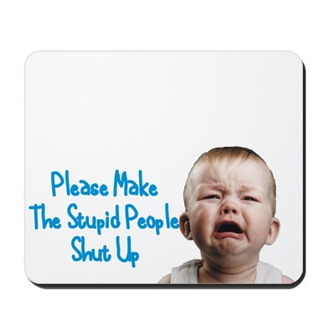 Tell people to shut up Mousepad