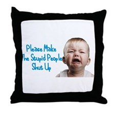 Tell people to shut up Throw Pillow