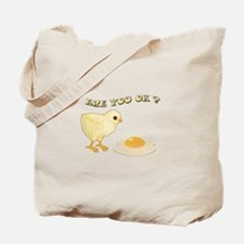 Are you O.K ? Tote Bag