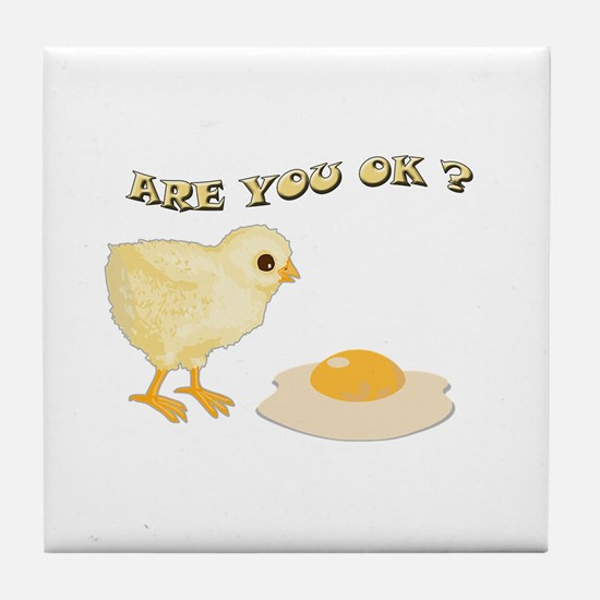 Are you O.K ? Tile Coaster