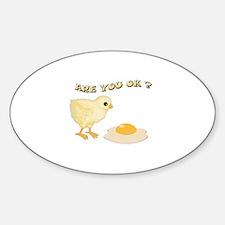 Are you O.K ? Sticker (Oval)