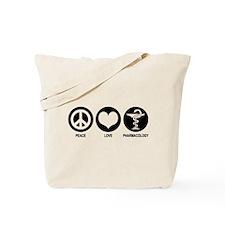 Peace Love Pharmacology Tote Bag