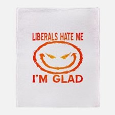Liberals Hate Me Throw Blanket