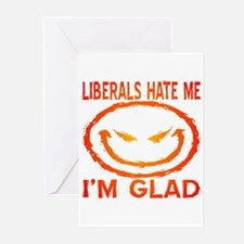 Liberals Hate Me Greeting Cards (Pk of 20)