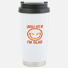Liberals Hate Me Stainless Steel Travel Mug