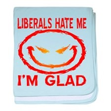 Liberals Hate Me baby blanket