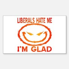 Liberals Hate Me Decal