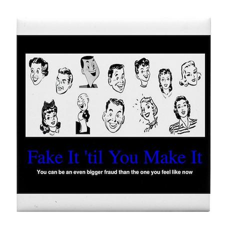 Fake It til You're The Fake Tile Coaster