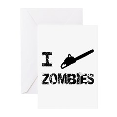 I Chainsaw Zombies Greeting Cards (Pk of 10)
