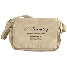 Job Security Messenger Bag