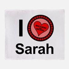 I Love Sarah Brothers & Sisters Throw Blanket