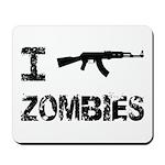I Shoot Zombies Mousepad