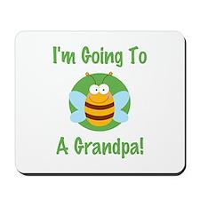 Bee A Grandpa Mousepad