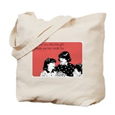 Partial Credit Gift Tote Bag