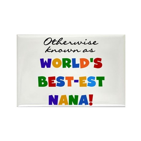 Otherwise Known Best Nana Rectangle Magnet