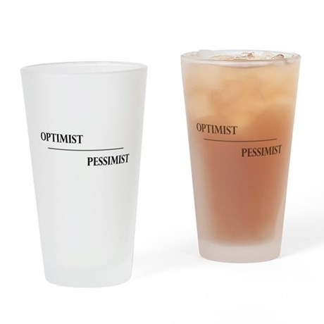 Optimist Pessimist Glass Drinking Glass