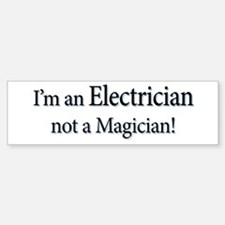 I'm an Electrician not a Magi Car Car Sticker