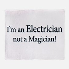 I'm an Electrician not a Magi Throw Blanket