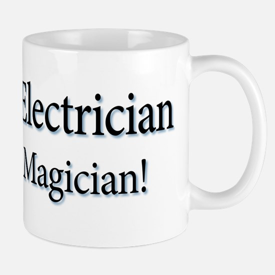 I'm an Electrician not a Magi Mug