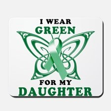 I Wear Green for my Daughter Mousepad