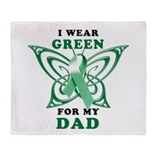 I Wear Green for my Dad Throw Blanket