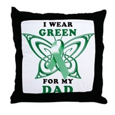 I Wear Green for my Dad Throw Pillow