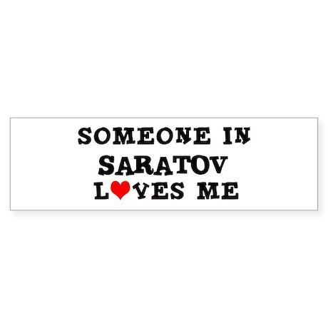 Someone in Saratov Bumper Sticker