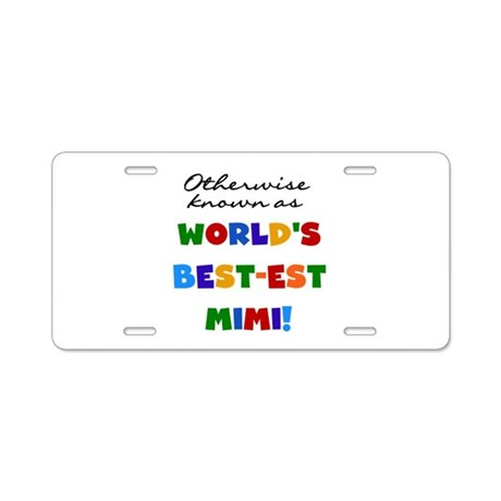 Otherwise Known Best Mimi Aluminum License Plate