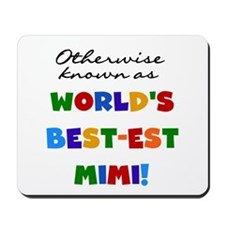 Otherwise Known Best Mimi Mousepad