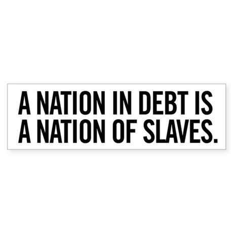 Nation of Debt Sticker (Bumper)
