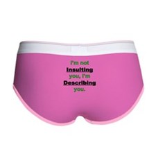 Not Insulting you Women's Boy Brief