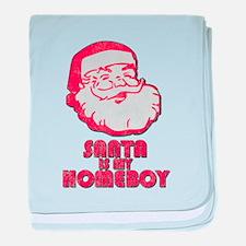 Santa Is My Homeboy baby blanket
