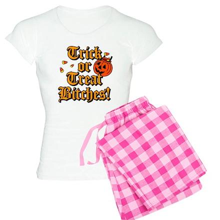 Trick or Treat Bitches! Pajamas