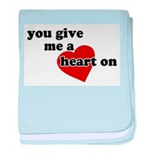 You give me a heart on baby blanket