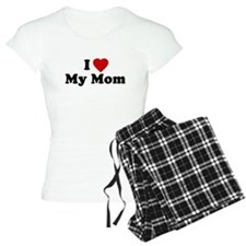 I Love [heart] My Mom Pajamas