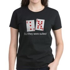 But They Were Suited! Tee