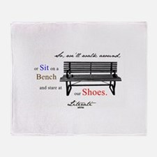 Literati - So, we'll walk aro Throw Blanket