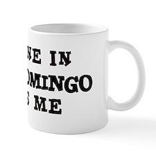 Someone in Santo Domingo Mug