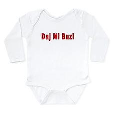Daj Mi Buzi - Give me a Kiss Long Sleeve Infant Bo