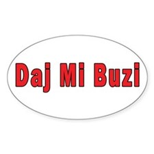Daj Mi Buzi - Give me a Kiss Decal