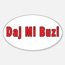 Daj Mi Buzi - Give me a Kiss Sticker (Oval)