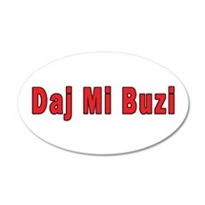Daj Mi Buzi - Give me a Kiss 38.5 x 24.5 Oval Wall