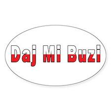 Daj Mi Buzi - Give me a Kiss Stickers