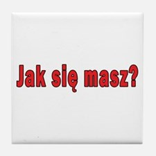 jak sie masz? - How Are You Tile Coaster