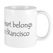 My Heart Belongs in SF Mug